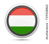 hungary flag button vector art... | Shutterstock .eps vector #719328862