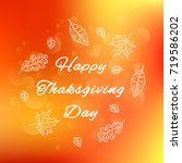 happy thanksgiving day. poster ... | Shutterstock .eps vector #719586202