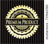 premium product golden emblem... | Shutterstock .eps vector #719662582