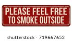 please feel free to smoke... | Shutterstock .eps vector #719667652