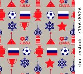seamless pattern russia soccer... | Shutterstock .eps vector #719678926