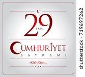 29 ekim cumhuriyet bayrami... | Shutterstock .eps vector #719697262