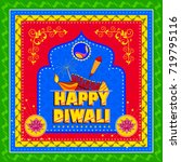 vector design of happy diwali... | Shutterstock .eps vector #719795116