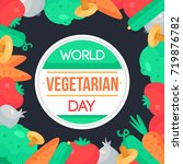 world vegetarian day... | Shutterstock .eps vector #719876782