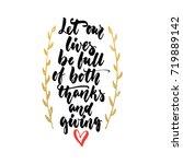 let our lives be full of both... | Shutterstock .eps vector #719889142