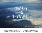 """motivation quotes """"the sky is... 
