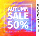autumn sale of 50 . red  blue ...   Shutterstock .eps vector #720606502