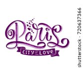 paris hand drawn calligraphy... | Shutterstock .eps vector #720637366