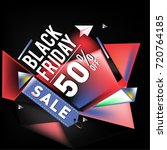 black friday sale poster. 3d... | Shutterstock .eps vector #720764185