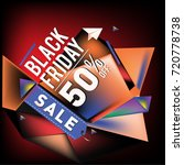 black friday sale poster. 3d... | Shutterstock .eps vector #720778738