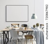 mock up poster in interior with ... | Shutterstock . vector #720867982