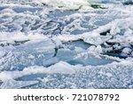 natural sea ice blocks breaking ... | Shutterstock . vector #721078792