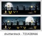 halloween night banners with... | Shutterstock . vector #721428466