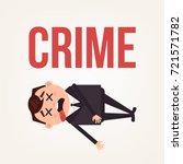 dead body businessman office... | Shutterstock .eps vector #721571782