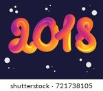 2018 3d lettering greeting card ... | Shutterstock .eps vector #721738105