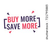 buy more  save more. badge flat ... | Shutterstock .eps vector #721795885