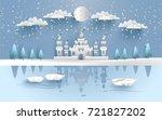 castle in winter on the lake....   Shutterstock .eps vector #721827202