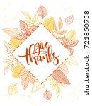 vector thanksgiving greeting... | Shutterstock .eps vector #721850758
