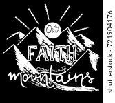 our faith can move mountains....