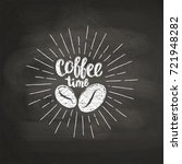 chalk textured lettering coffee ... | Shutterstock .eps vector #721948282