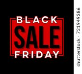 abstract vector black friday... | Shutterstock .eps vector #721949386