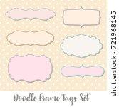 doodle frame tags set | Shutterstock .eps vector #721968145