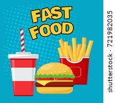 fast food. glass of soda with... | Shutterstock .eps vector #721982035