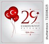 29 ekim cumhuriyet bayrami... | Shutterstock .eps vector #722038225