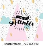 hello september. inspirational... | Shutterstock .eps vector #722166442