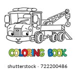 funny small tow truck with eyes.... | Shutterstock .eps vector #722200486