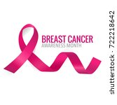 breast cancer awareness month... | Shutterstock .eps vector #722218642