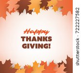happy thanksgiving card design... | Shutterstock .eps vector #722227582