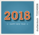 happy new year 2018 card ... | Shutterstock .eps vector #722240008