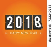 happy new year 2018 mechanical... | Shutterstock .eps vector #722240155