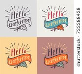 """hello autumn"" lettering. hand...   Shutterstock .eps vector #722288428"