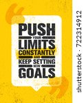 push your limits constantly and ... | Shutterstock .eps vector #722314912