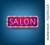 salon  billboard with neon... | Shutterstock .eps vector #722331115
