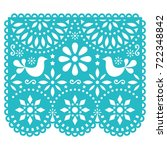 papel picado vector template... | Shutterstock .eps vector #722348842