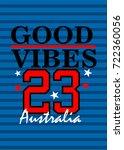 australia good vibes  t shirt... | Shutterstock .eps vector #722360056