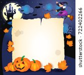 halloween night with parchment  ... | Shutterstock .eps vector #722402266