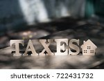 high angle view of  tax word on ... | Shutterstock . vector #722431732
