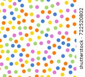 colorful polka dots seamless... | Shutterstock .eps vector #722520802