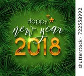 happy new year 2018 text design.... | Shutterstock .eps vector #722558992