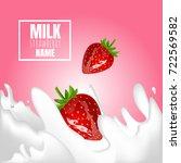 srawberry with milk splash. 3d ... | Shutterstock .eps vector #722569582