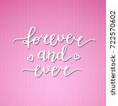 forever and ever lettering ... | Shutterstock .eps vector #722570602