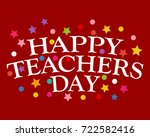 postcard happy teachers day | Shutterstock .eps vector #722582416