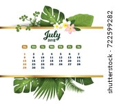 july 2018. tropical printable... | Shutterstock .eps vector #722599282