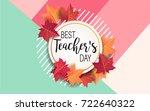 happy teacher's day   unique... | Shutterstock .eps vector #722640322