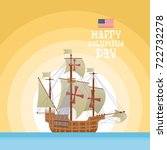 happy columbus day national usa ... | Shutterstock .eps vector #722732278