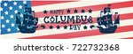 happy columbus day national usa ... | Shutterstock .eps vector #722732368